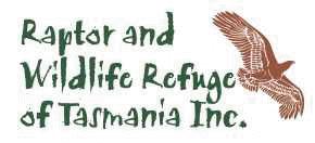 Raptor & Wildlife Refuge of Tasmania Inc